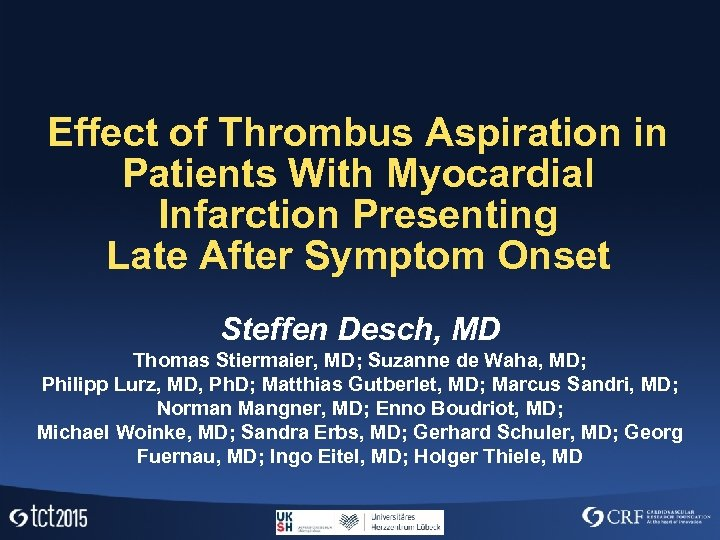 Effect of Thrombus Aspiration in Patients With Myocardial Infarction Presenting Late After Symptom Onset