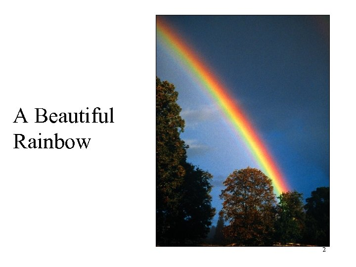 A Beautiful Rainbow 2