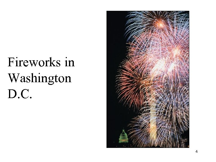 Fireworks in Washington D. C. 4