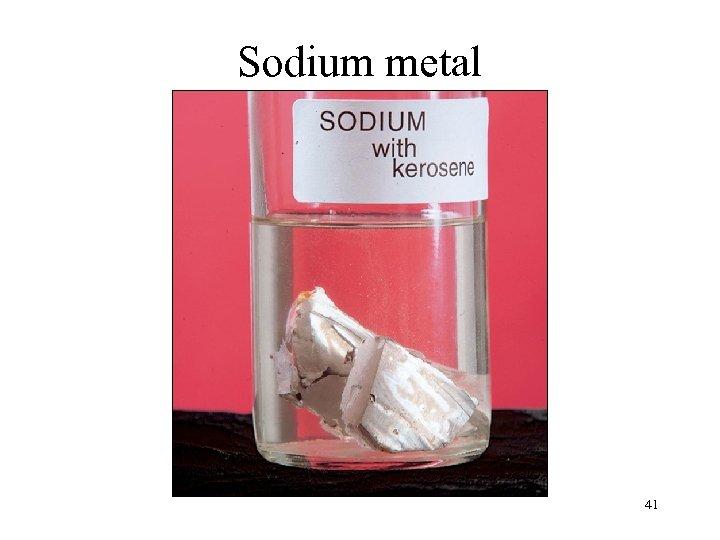 Sodium metal 41
