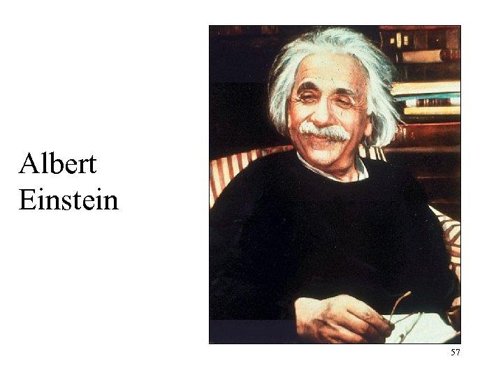 Albert Einstein 57