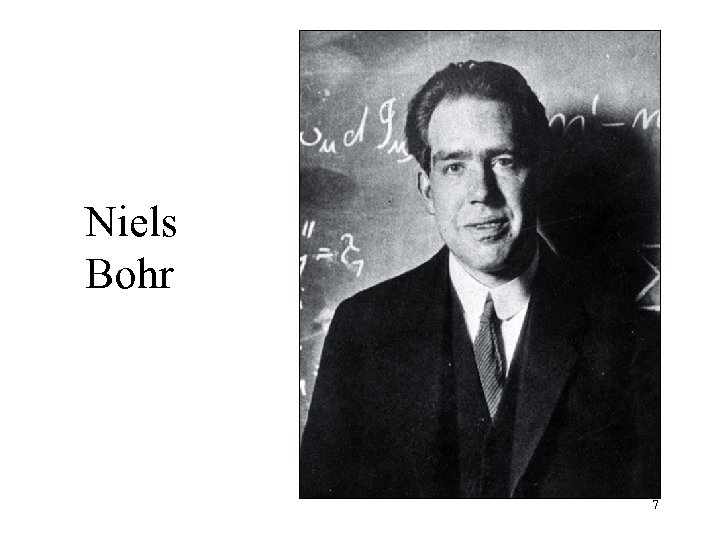 Niels Bohr 7