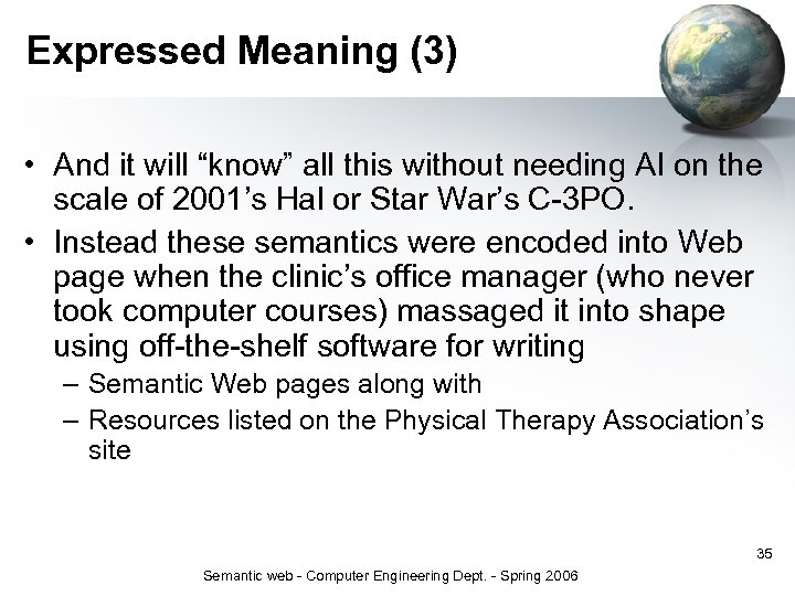 """Expressed Meaning (3) • And it will """"know"""" all this without needing AI on"""