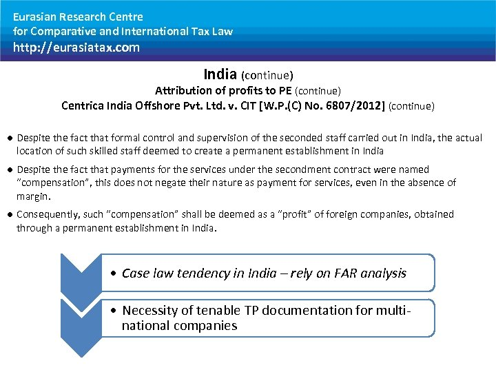 Eurasian Research Centre for Comparative and International Tax Law http: //eurasiatax. com India (continue)
