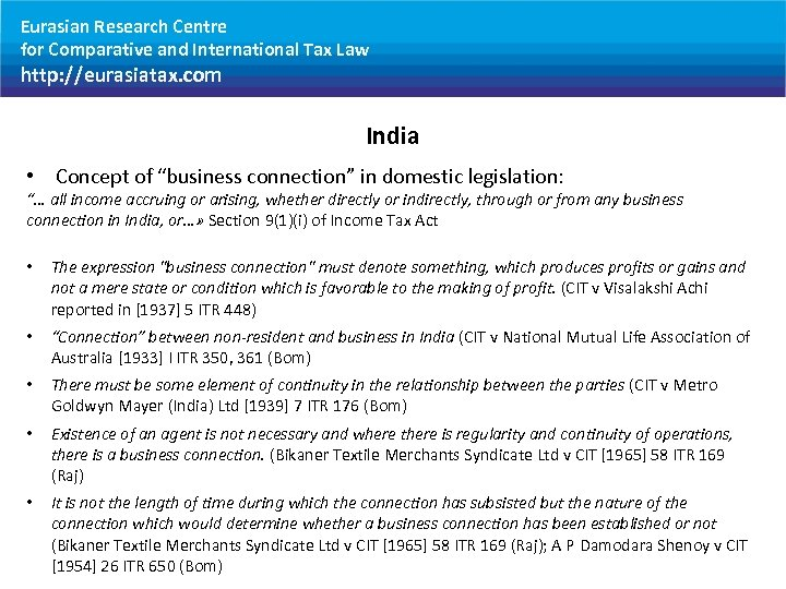 Eurasian Research Centre for Comparative and International Tax Law http: //eurasiatax. com India •
