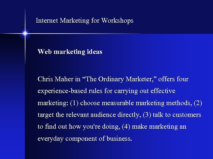 "Internet Marketing for Workshops Web marketing ideas Chris Maher in ""The Ordinary Marketer, """