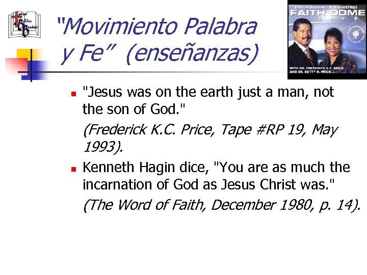 """""""Movimiento Palabra y Fe"""" (enseñanzas) n"""