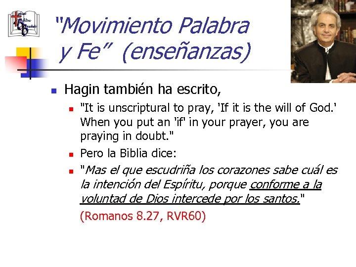 """""""Movimiento Palabra y Fe"""" (enseñanzas) n Hagin también ha escrito, n n n"""