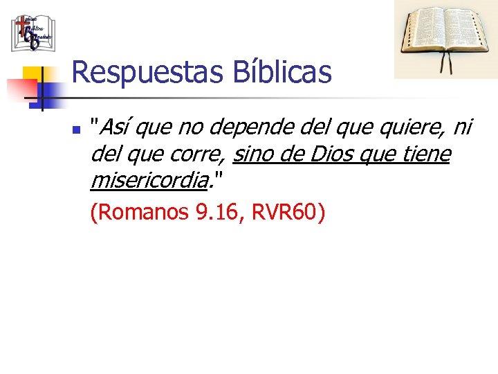 Respuestas Bíblicas n