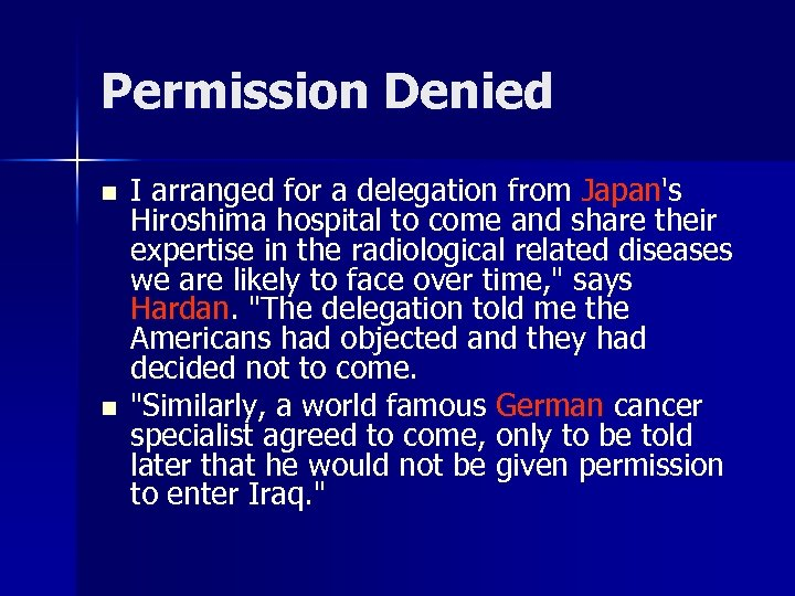 Permission Denied n n I arranged for a delegation from Japan's Hiroshima hospital to