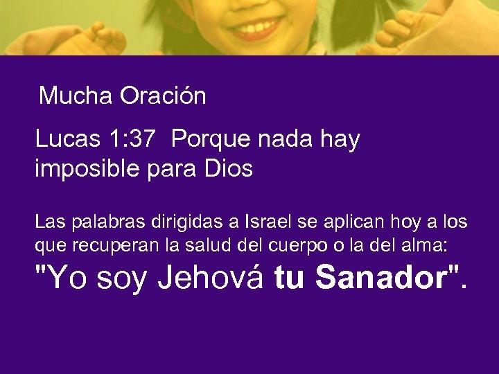Mucha Oración Lucas 1: 37 Porque nada hay imposible para Dios Las palabras dirigidas
