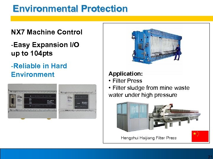 Environmental Protection NX 7 Machine Control -Easy Expansion I/O up to 104 pts -Reliable