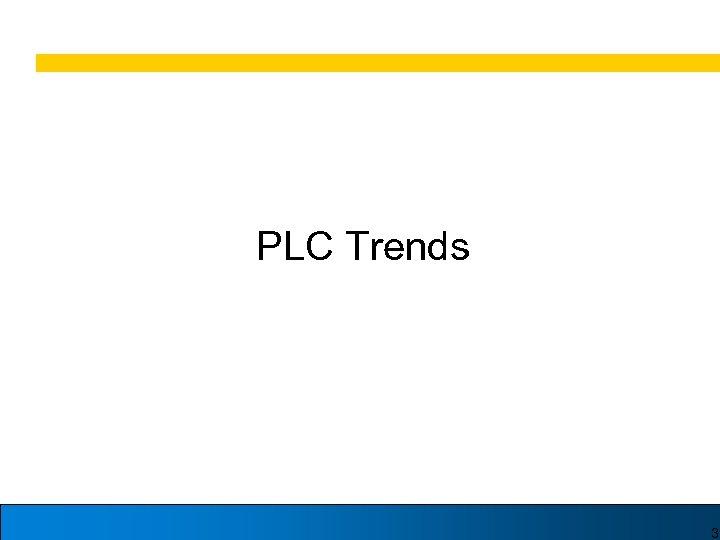 PLC Trends 3