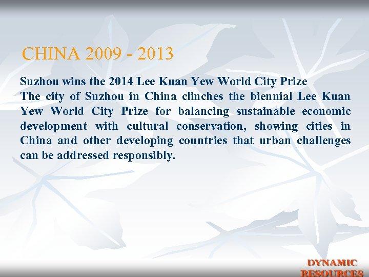 CHINA 2009 - 2013 Suzhou wins the 2014 Lee Kuan Yew World City Prize