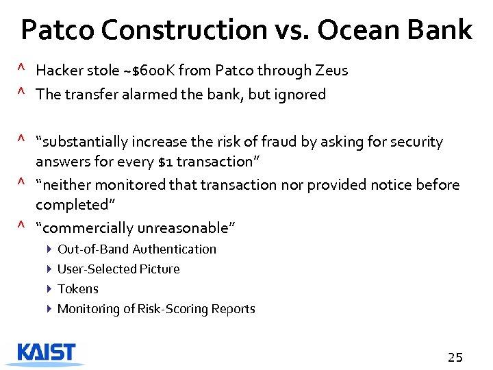 Patco Construction vs. Ocean Bank ^ Hacker stole ~$600 K from Patco through Zeus