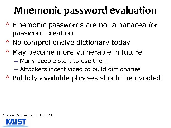 Mnemonic password evaluation ^ Mnemonic passwords are not a panacea for password creation ^