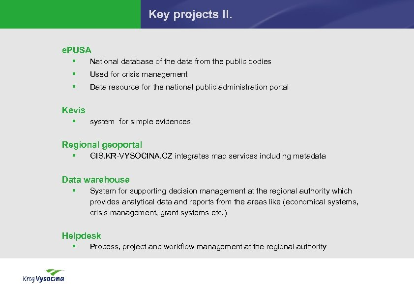 Key projects II. e. PUSA § National database of the data from the public