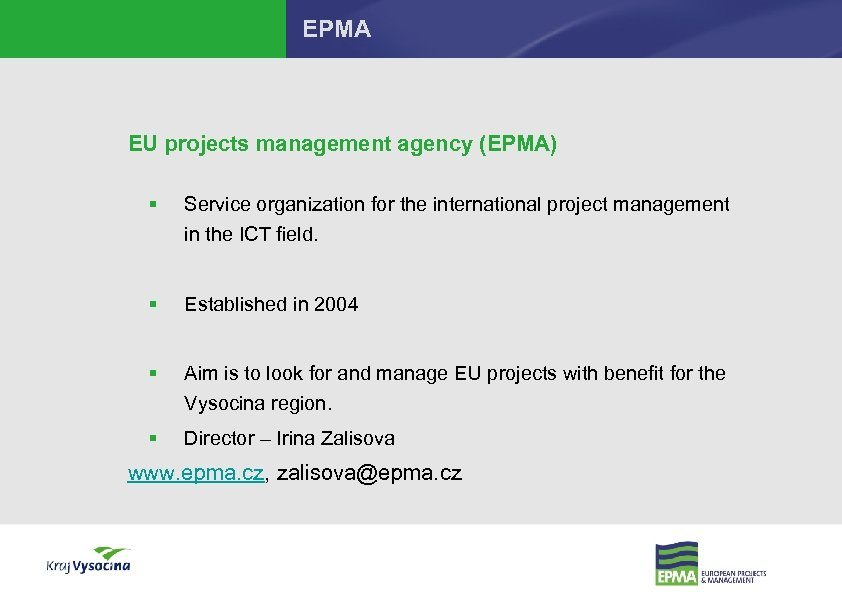 EPMA EU projects management agency (EPMA) § Service organization for the international project management