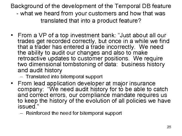 Background of the development of the Temporal DB feature - what we heard from