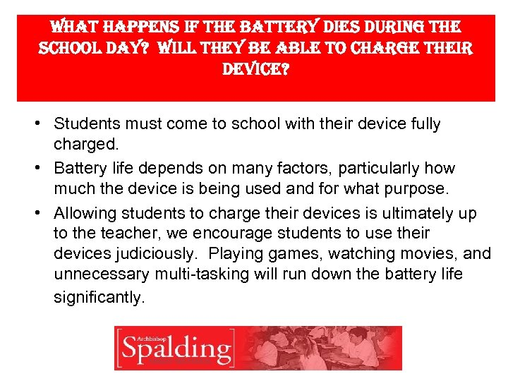 What happens if the battery dies during the school day? Will they be able