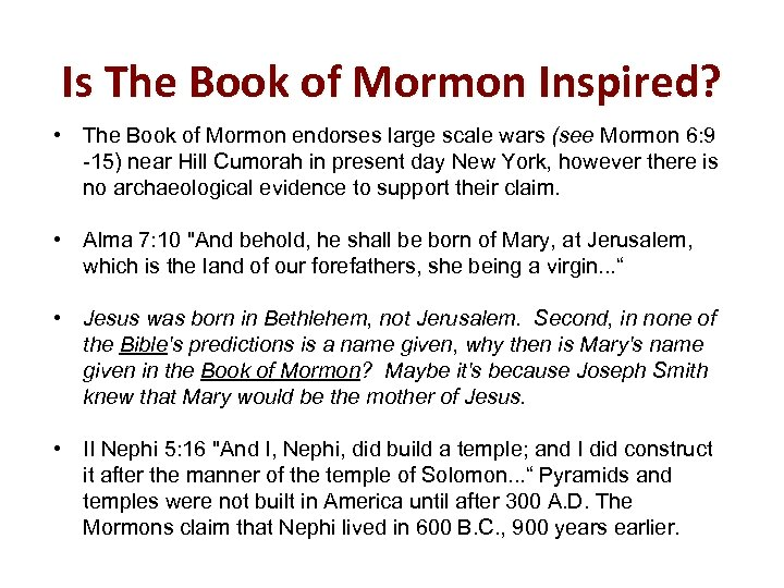 Is The Book of Mormon Inspired? • The Book of Mormon endorses large scale