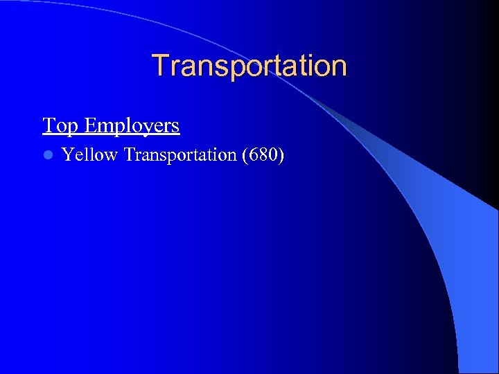 Transportation Top Employers l Yellow Transportation (680)