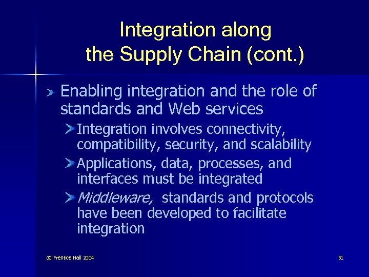 Integration along the Supply Chain (cont. ) Enabling integration and the role of standards