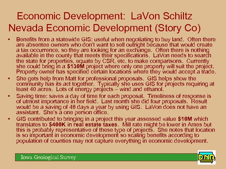 Economic Development: La. Von Schiltz Nevada Economic Development (Story Co) • • Benefits from