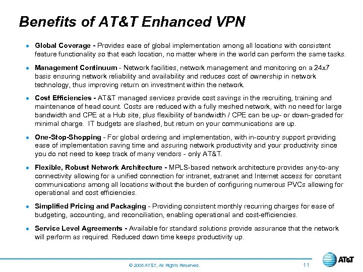 Benefits of AT&T Enhanced VPN · Global Coverage - Provides ease of global implementation