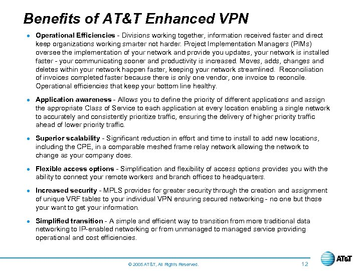 Benefits of AT&T Enhanced VPN · Operational Efficiencies - Divisions working together, information received