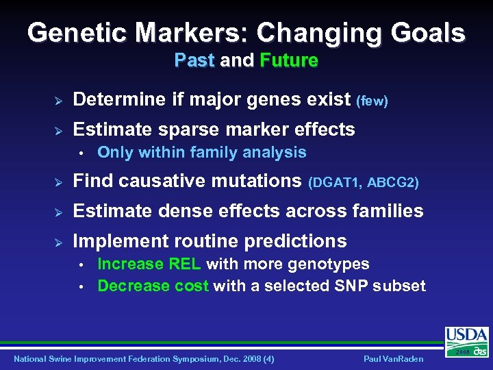Genetic Markers: Changing Goals Past and Future Ø Determine if major genes exist (few)