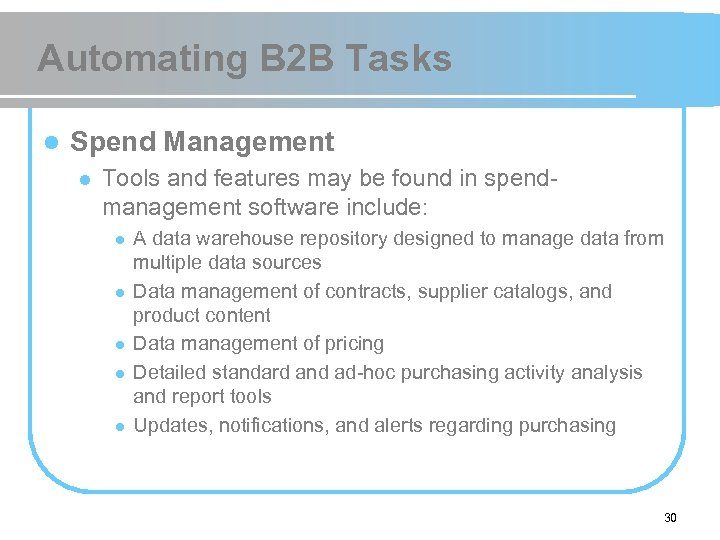 Automating B 2 B Tasks l Spend Management l Tools and features may be