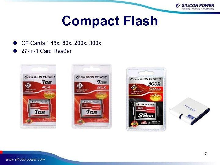Compact Flash l CF Cards: 45 x, 80 x, 200 x, 300 x l