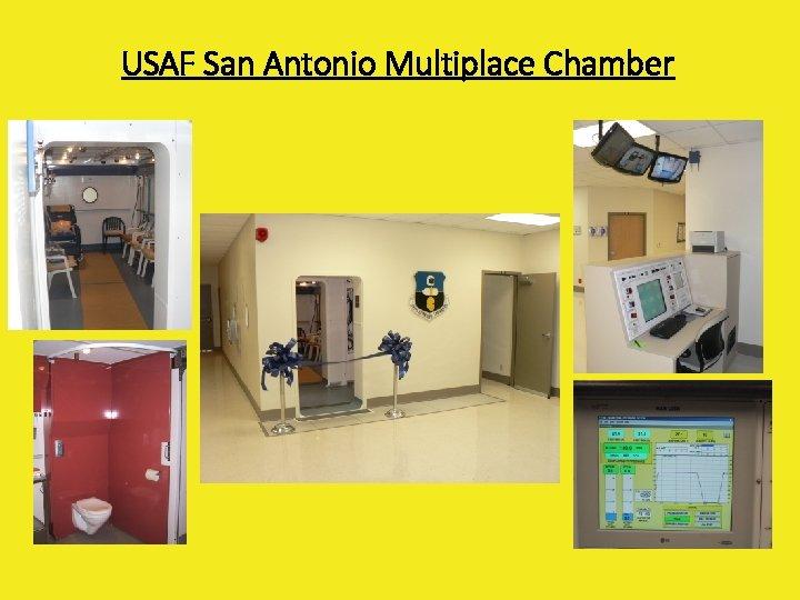 USAF San Antonio Multiplace Chamber