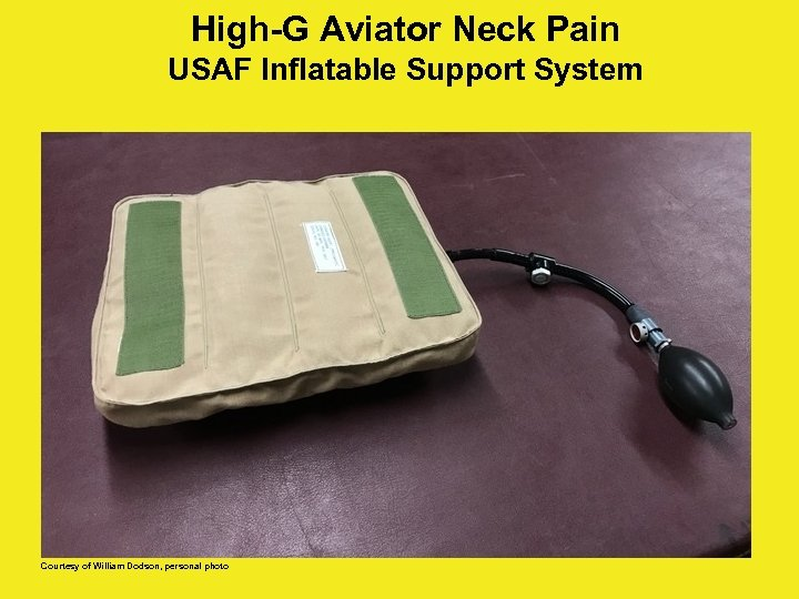 High-G Aviator Neck Pain USAF Inflatable Support System Courtesy of William Dodson, personal photo