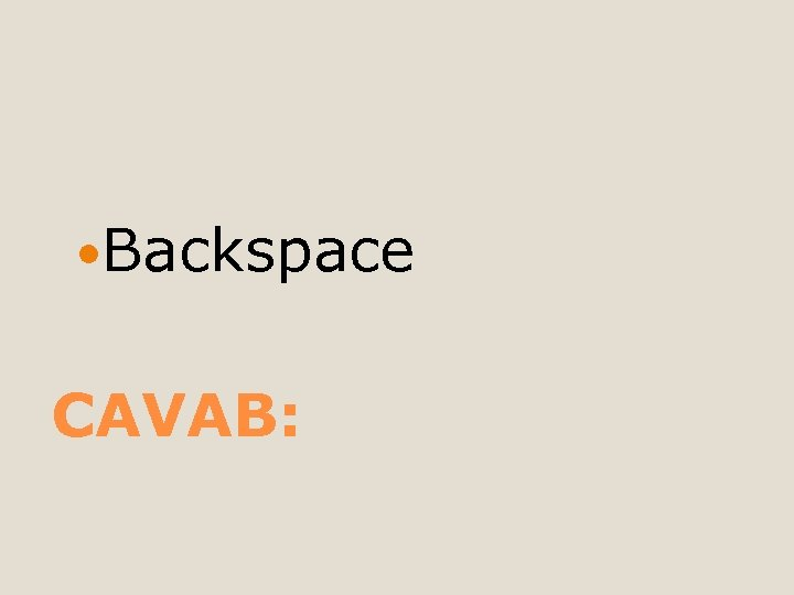 Backspace CAVAB: