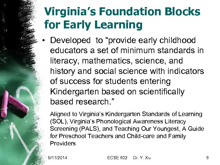 """Virginia's Foundation Blocks for Early Learning • Developed to """"provide early childhood educators a"""