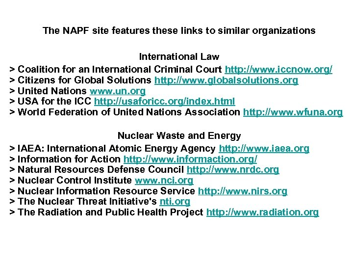 The NAPF site features these links to similar organizations International Law > Coalition for