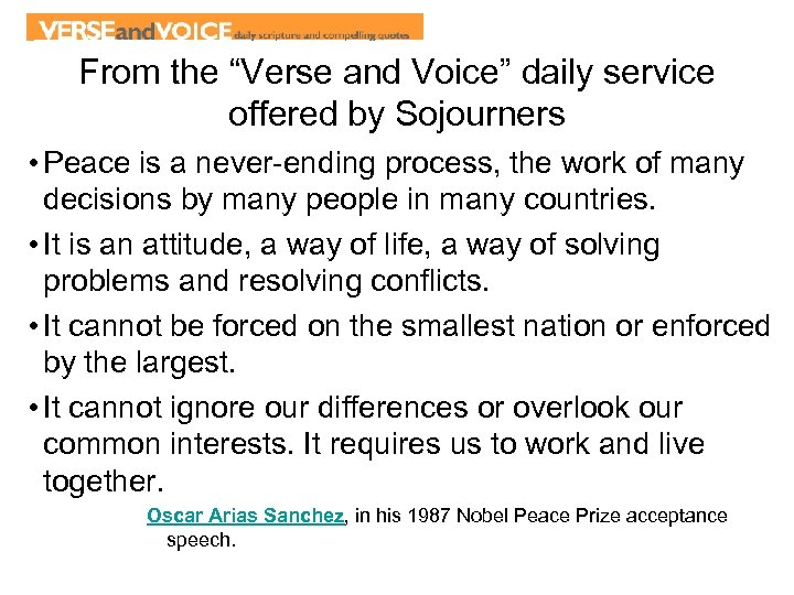 """From the """"Verse and Voice"""" daily service offered by Sojourners • Peace is a"""