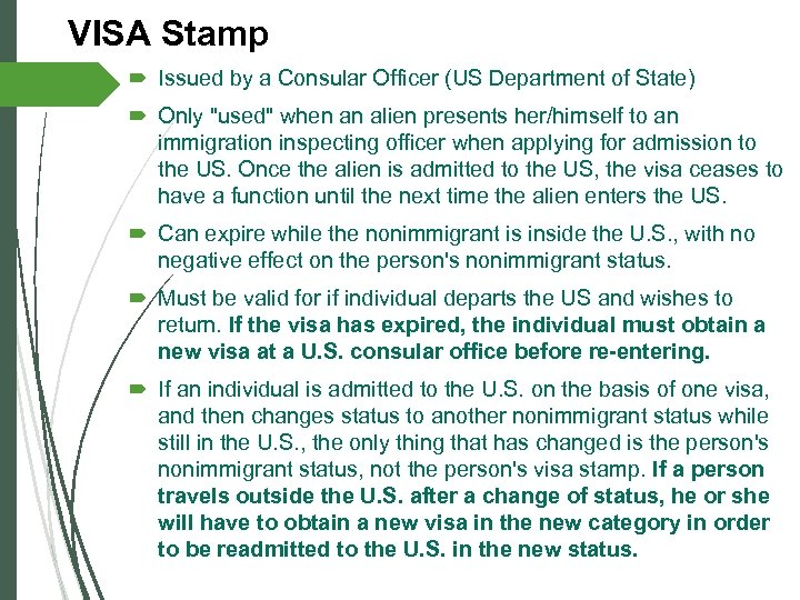 VISA Stamp Issued by a Consular Officer (US Department of State) Only