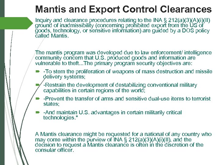 Mantis and Export Control Clearances Inquiry and clearance procedures relating to the INA §