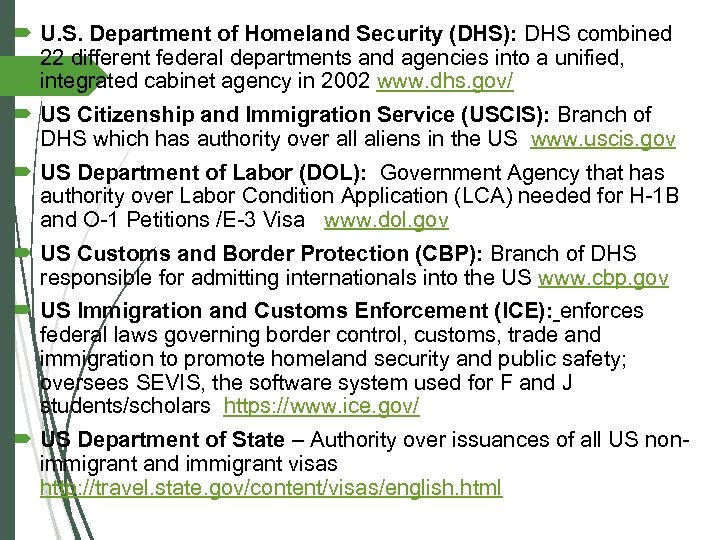 U. S. Department of Homeland Security (DHS): DHS combined 22 different federal departments
