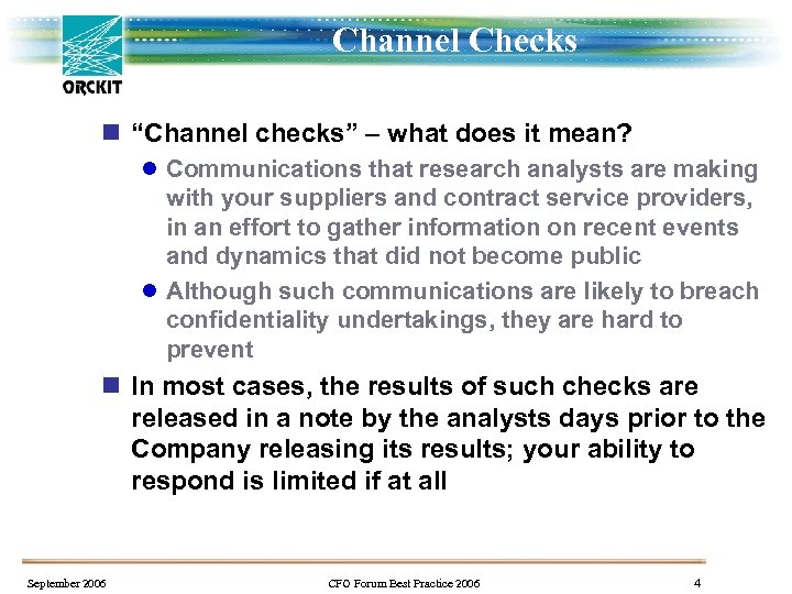 "Channel Checks n ""Channel checks"" – what does it mean? l Communications that research"