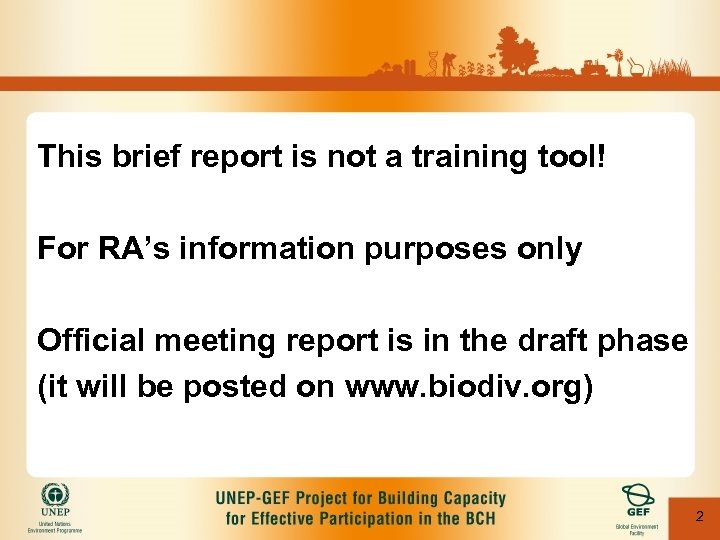 This brief report is not a training tool! For RA's information purposes only Official