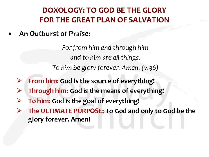 DOXOLOGY: TO GOD BE THE GLORY FOR THE GREAT PLAN OF SALVATION • An