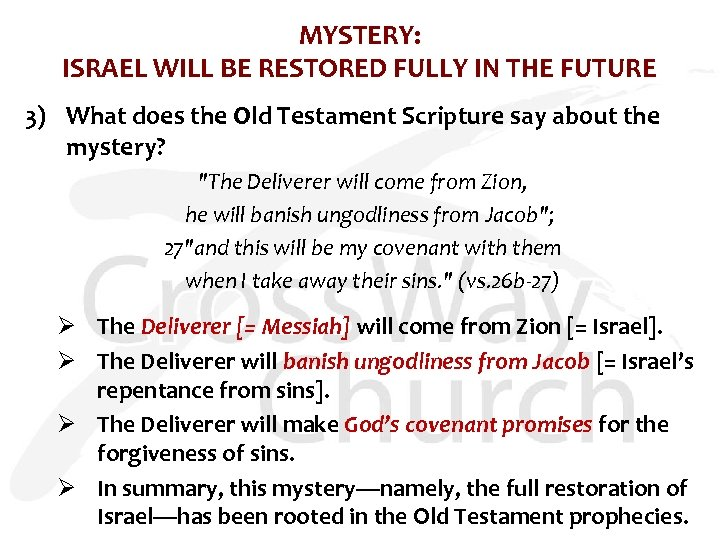 MYSTERY: ISRAEL WILL BE RESTORED FULLY IN THE FUTURE 3) What does the Old
