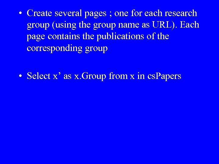• Create several pages ; one for each research group (using the group