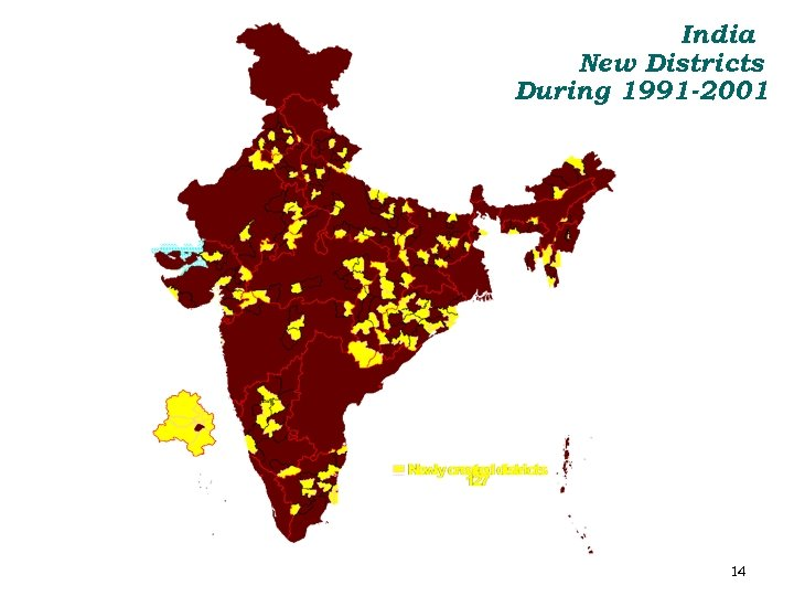India New Districts During 1991 -2001 14
