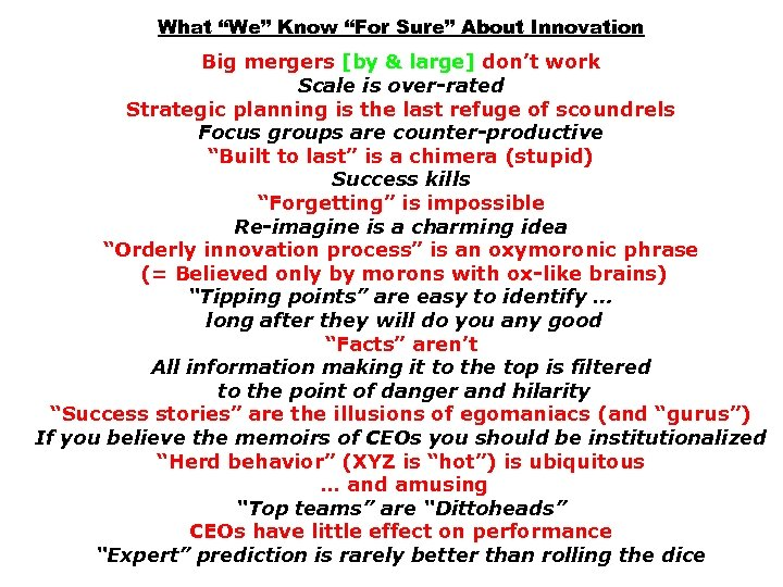 """What """"We"""" Know """"For Sure"""" About Innovation Big mergers [by & large] don't work"""