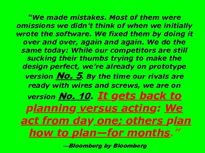 """""""We made mistakes. Most of them were omissions we didn't think of when we"""